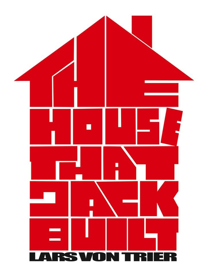 Cartel promocional del filme The House That Jack Built | The House That Jack Built: impertinente Von Trier en Cannes