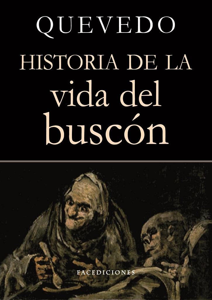 Portada del libro El buscón, de Francisco de Quevedo | Ocaña, escenario del Siglo de Oro gracias al Teatro Peribáñez