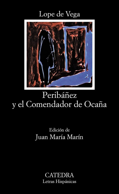 Portada del libro Peribáñez y el Comendador de Ocaña, de Lope de Vega y Carpio | Ocaña, escenario del Siglo de Oro gracias al Teatro Peribáñez