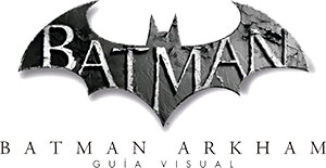 Batman: Universo Arkham: La guía visual definitiva
