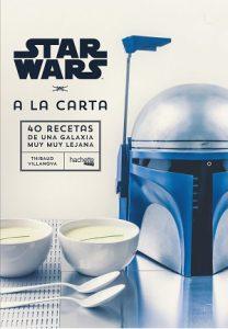 Star Wars, 40 recetas de una galaxia muy, muy lejana