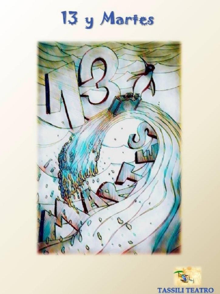 Cartel de la comedia 13 y martes, dirigida por Euloxio Fernández