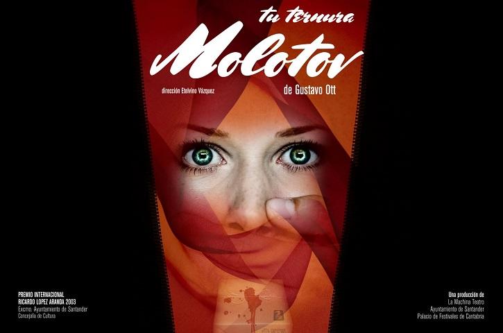 Cartel promocional de Tu ternura molotov, ahora en la sala Intemperie Teatro
