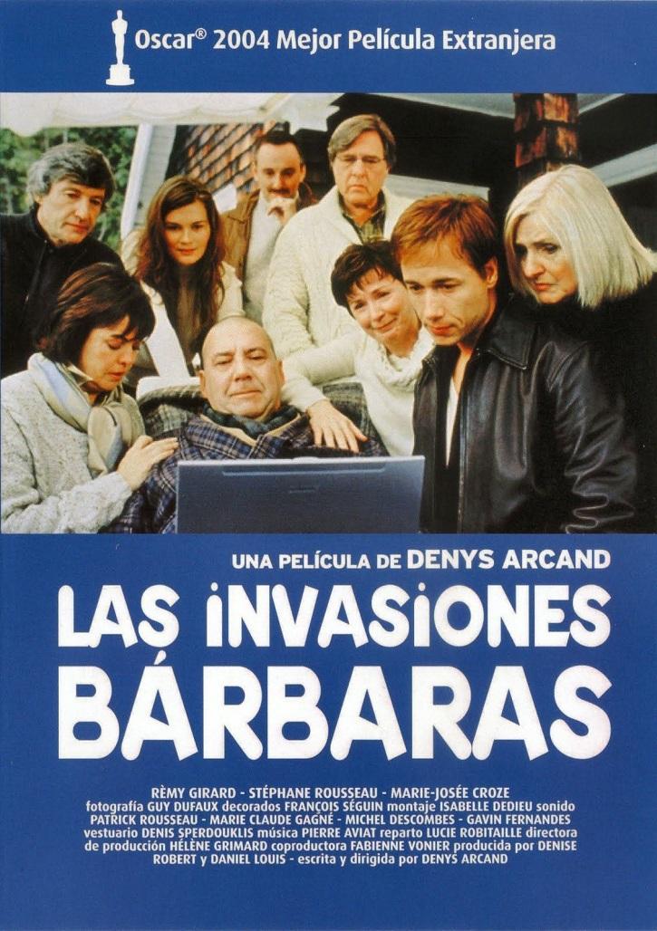 Cartel promocional de la cinta canadiense Las invasiones bárbaras | La eutanasia de Sánchez reaviva el debate en el cine