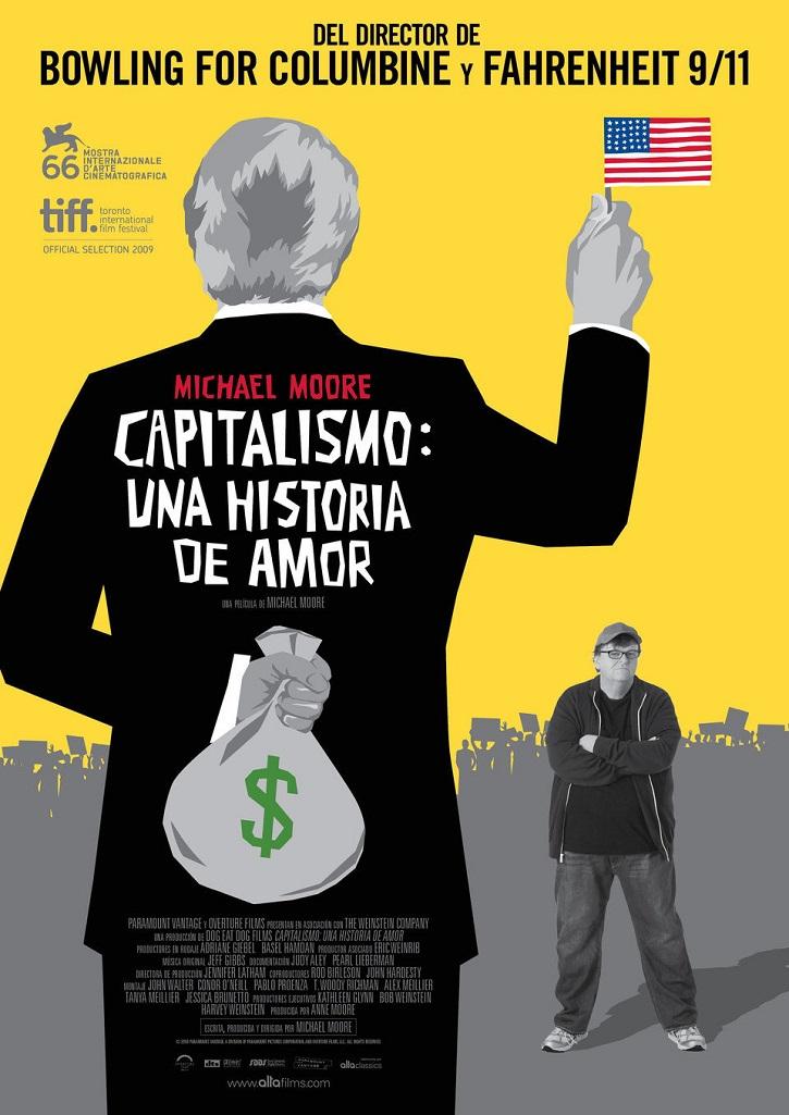 Cartel promocional del filme Capitalismo, una historia de amor | ¿Por qué el cine se apunta a la ética económica?