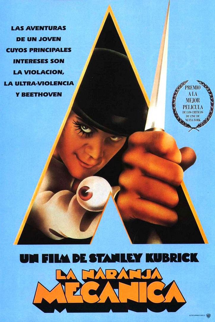 Cartel promocional de La naranja mecánica | Kubrick revela el enigma de '2001: Una odisea en el espacio'