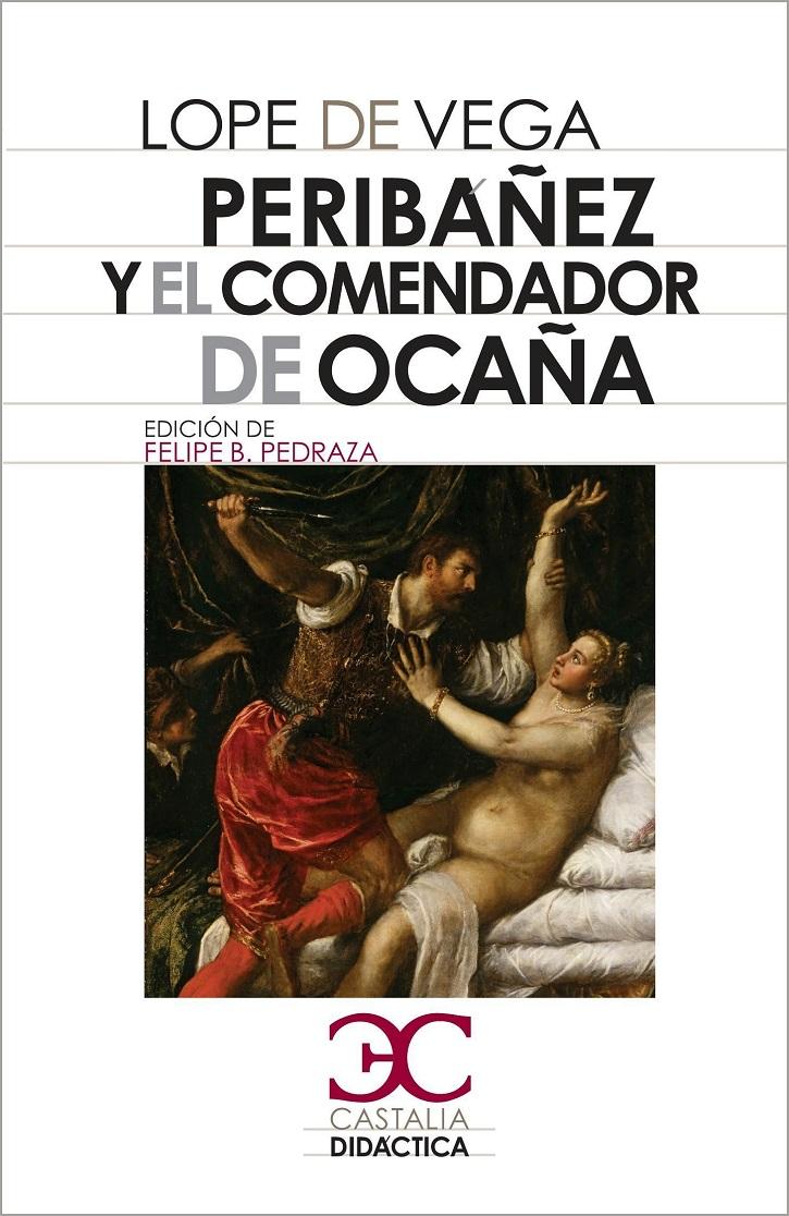 Portada del texto de Lope de Vega | Ocaña acoge el reestreno 'Peribáñez y el Comendador de Ocaña'