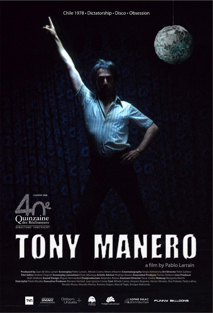Cartel promocional del filme Tony Manero | Gael García Bernal protagonizará 'Ema' que dirigirá Pablo Larraín