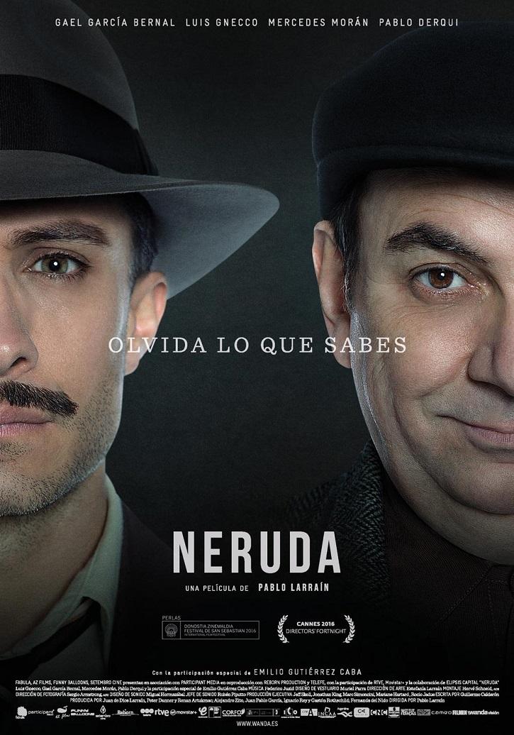 Cartel promocional del filme Neruda | Gael García Bernal protagonizará 'Ema' que dirigirá Pablo Larraín