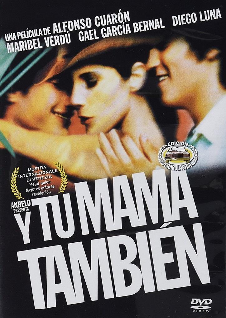 Cartel promocional del filme Y tu mamá también, dirigido por Alfonso Cuarón | 'Roma' podría darle a Alfonso Cuarón el León de Oro