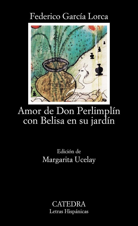 Portada de la pieza teatral Amor de don Perlimplín con Belisa en su jardín | Ateneo de Pozuelo representa hoy 'Dos Lorcas' en el Mira