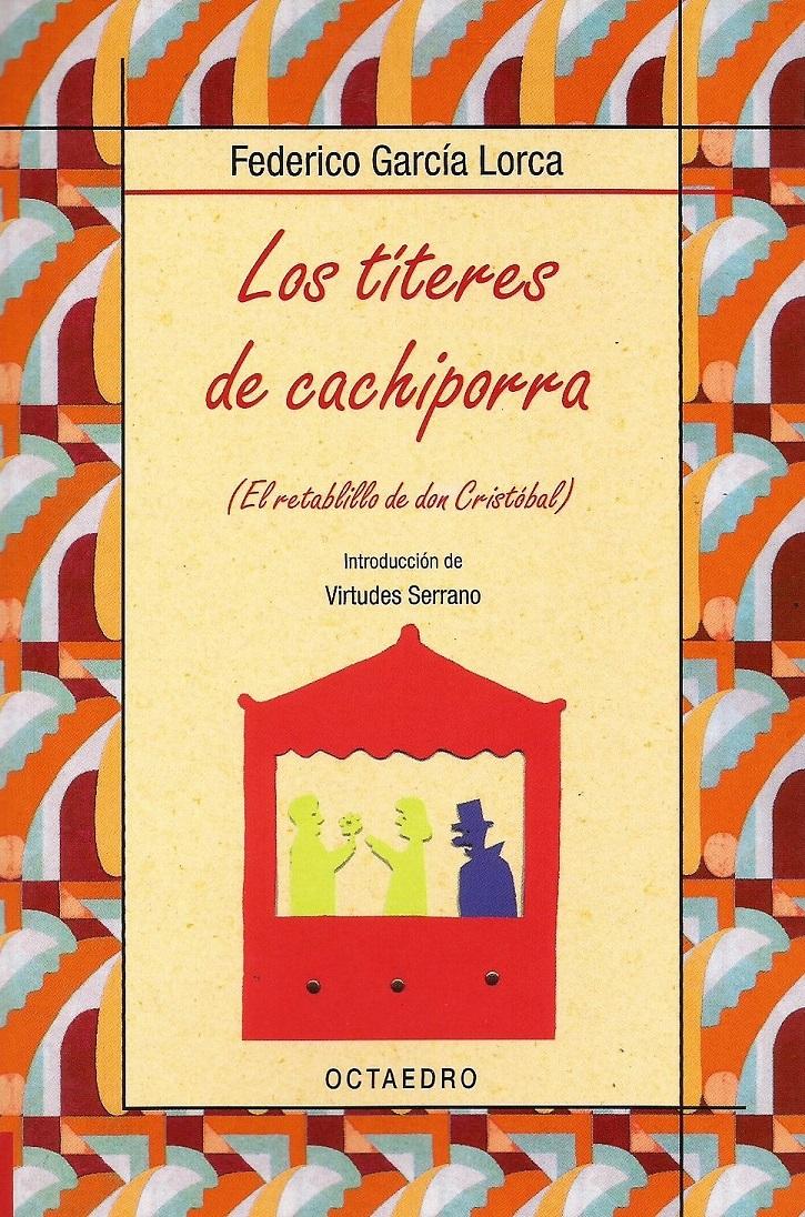 Portada de la pieza teatral Los títeres de cachiporra | Ateneo de Pozuelo representa hoy 'Dos Lorcas' en el Mira