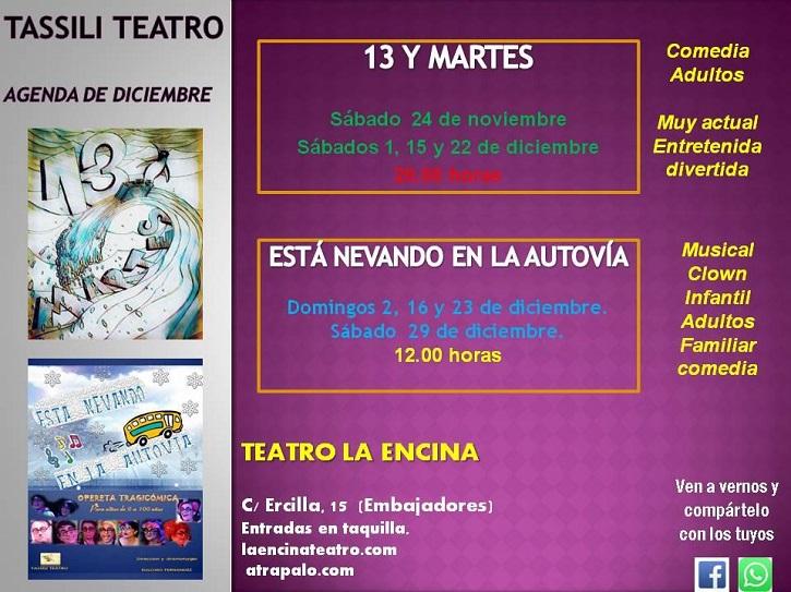 Horarios y fechas de las representaciones de Tassili Teatro de 13 y martes y Está nevando en la autovía, ambos montajes dirigidos por el dramaturgo Euloxio Fernández | '13 y martes' y 'Está nevando en la autovía' en La Encina Teatro