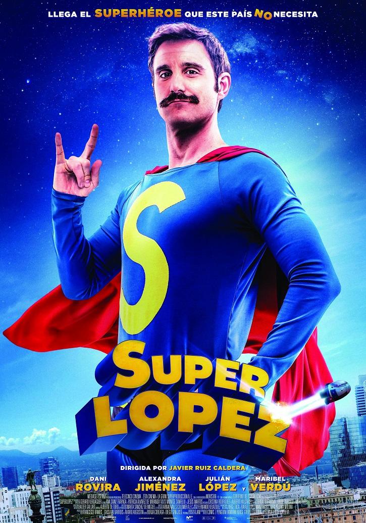 Cartel promocional del filme Superlópez, escrito por Borja Cobeaga y Diego San José, y dirigido por Javier Ruiz Caldera | 'Superlópez': Para ser feliz en España hay que ser mediocre