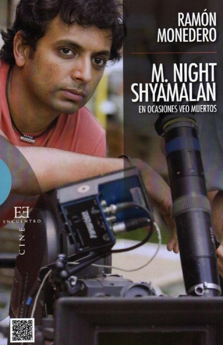Portada del libro M. Night Shyamalan, de Ramón Monedero | Ramón Monedero firma el único ensayo en español sobre Shyamalan