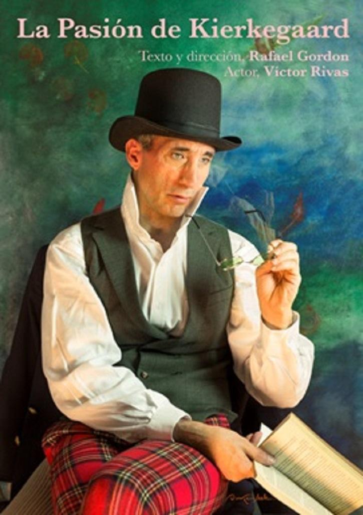 Cartel promocional de La Pasión de Kierkegaard | Rafael Gordon estrena 'La Pasión de Kierkegaard' en Teatro Lagrada