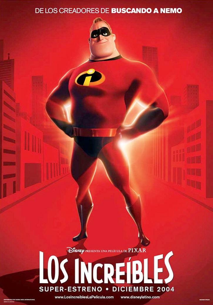 Cartel promocional de la doblemente oscarizada Los Increíbles | Los mejores superhéroes son 'Los Increíbles'
