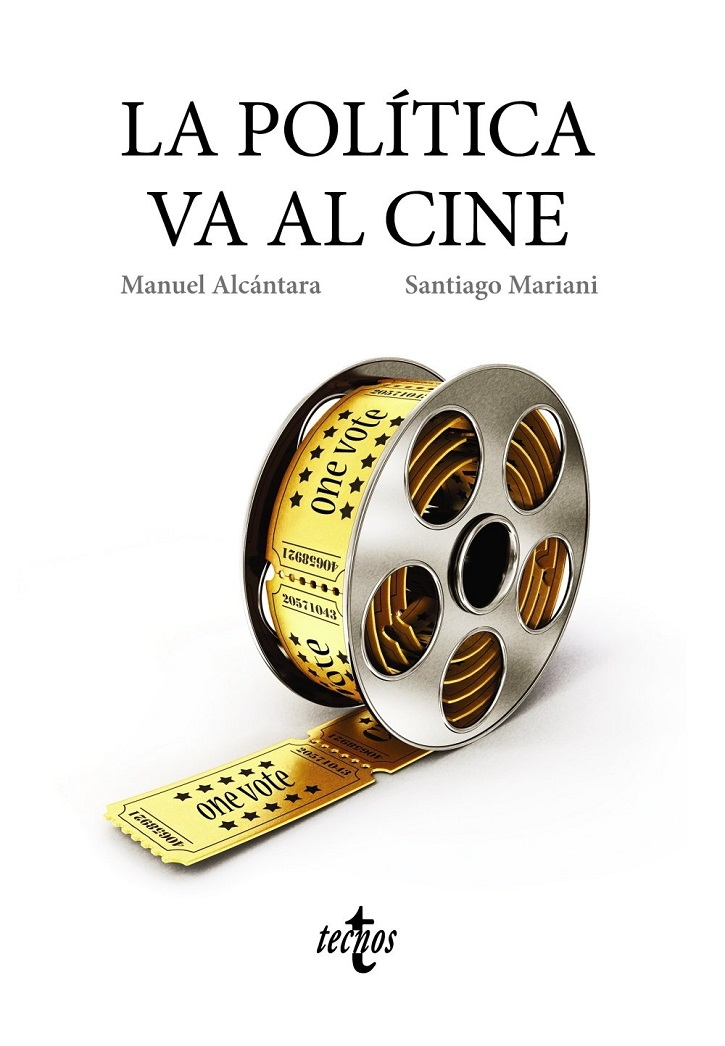 Portada del libro La política va al cine | Tecnos lanza 'La política va al cine': la realidad supera a la ficción
