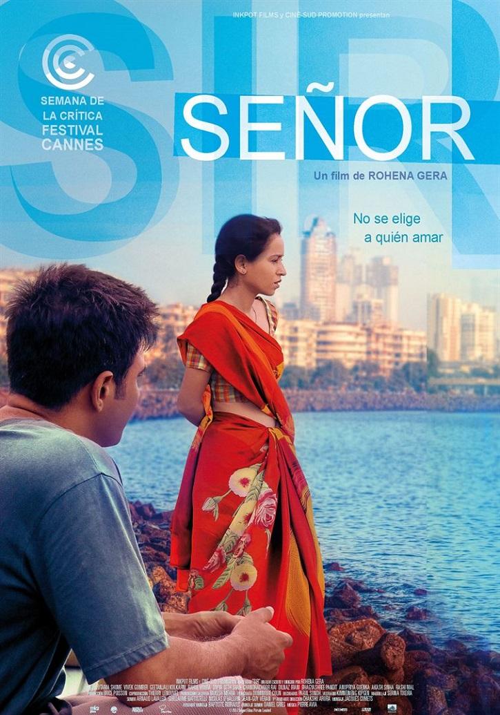 Cartel promocional del filme Señor | Premiada en Cannes la cineasta india Rohena Gera estrena 'Señor'