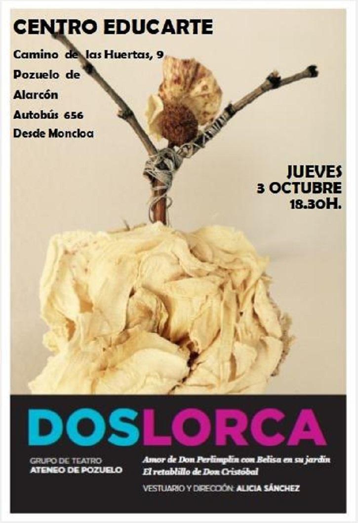 Cartel promocional de la pieza teatral 'DosLorca', representada por el Ateneo de Pozuelo | Ateneo de Pozuelo representa 'DosLorca' en el Espacio Educarte
