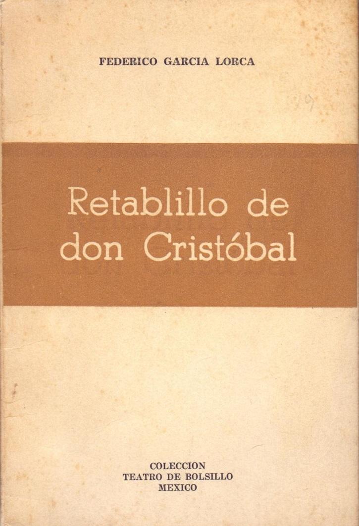 Carátula del libro Retablillo de don Cristóbal | Ateneo de Pozuelo representa 'DosLorca' en el Espacio Educarte
