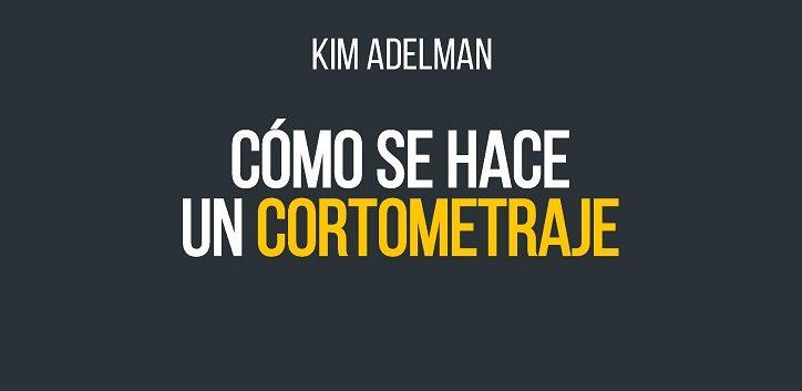 https://www.cope.es/blogs/palomitas-de-maiz/2019/10/17/kim-adelman-como-se-hace-un-cortometraje-rialp-cine-libro/