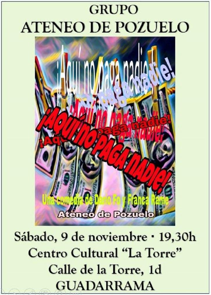Cartel promocional de la comedia teatral Aquí no paga nadie | Ateneo de Pozuelo representa 'Aquí no paga nadie' en Guadarrama
