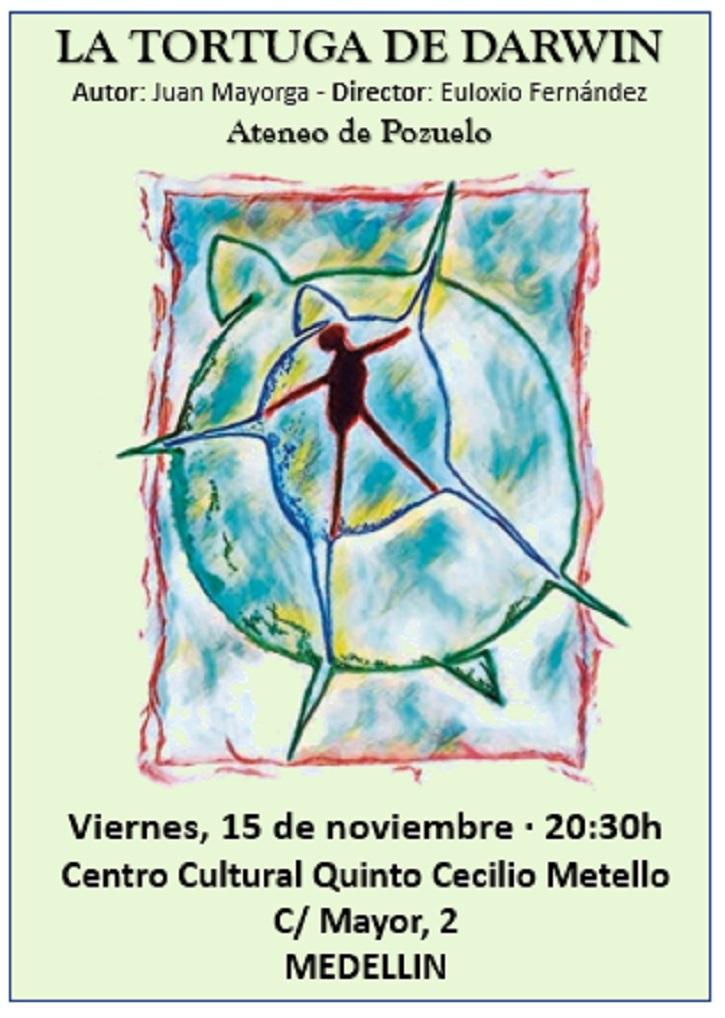 Cartel promocional de La Tortuga de Darwin, dirigida por Euloxio Fernández, a partir del libreto original de Juan Mayorga | Ateneo de Pozuelo escenificará La Tortuga de Darwin en Badajoz