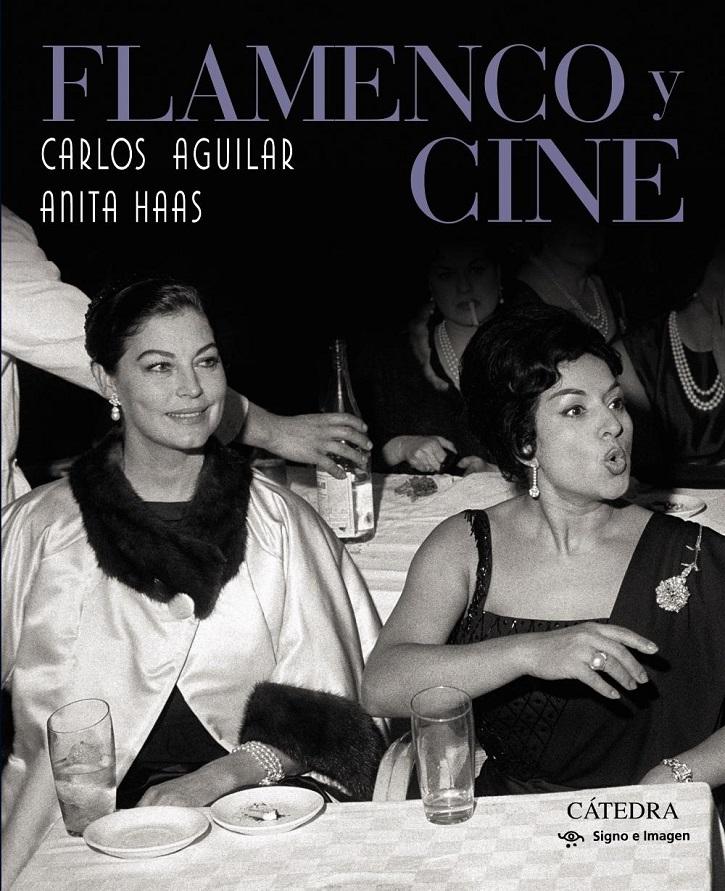 Portada de Flamenco y Cine, con Ava Gardner y Lola Flores en el bautizo de Antonio Flores | Cátedra lanza Flamenco y Cine: impecables Carlos Aguilar y Anita Haas