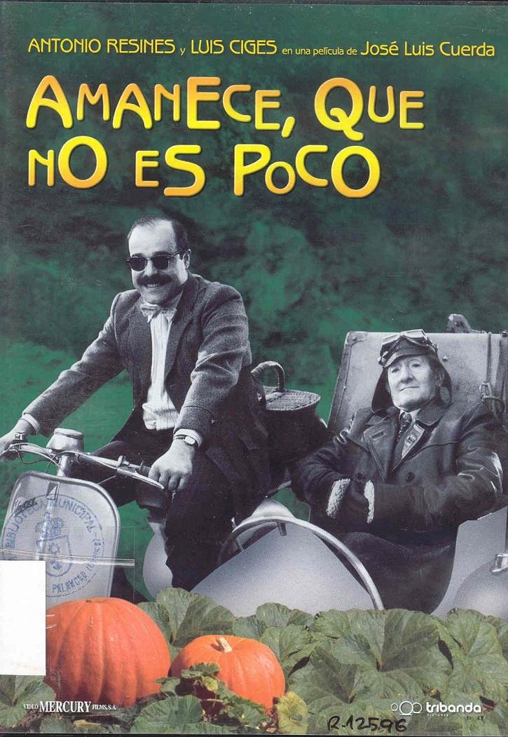 Cartel de Amanece que no es poco | Muere el director de cine español José Luis Cuerda a los 72 años