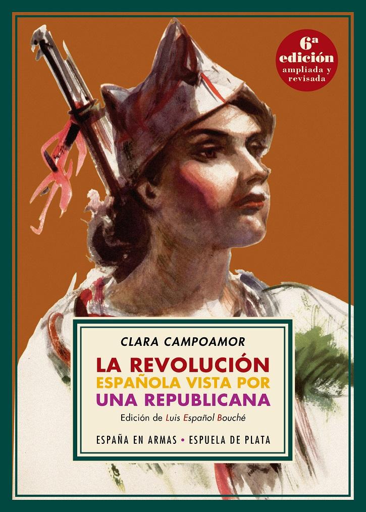 Portada del libro La revolución española vista por una republicana | Luis Español descubre la faceta de periodista de Clara Campoamor