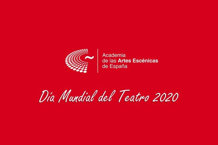 Recuerdo del Día Mundial del Teatro de la Academia de las Artes Escénicas de España | ¿Por qué celebramos el 27 de marzo el Día Mundial del Teatro?