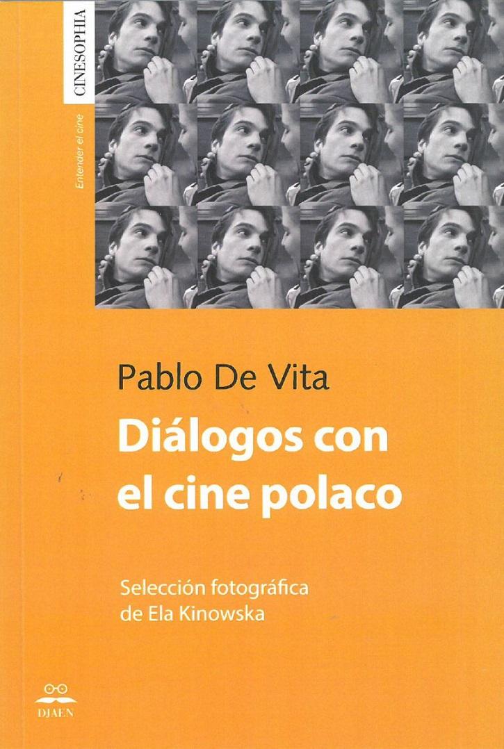Portada del libro de entrevistas, Diálogos con el cine polaco, del argentino Pablo De Vita | 'Katyn', según el cineasta Andrzej Wajda, 80 años después