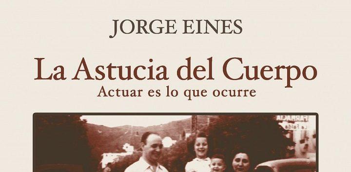 https://www.cope.es/blogs/palomitas-de-maiz/2020/03/05/gedisa-editorial-y-jorge-eines-presentan-la-astucia-del-cuerpo-teatro-puro/