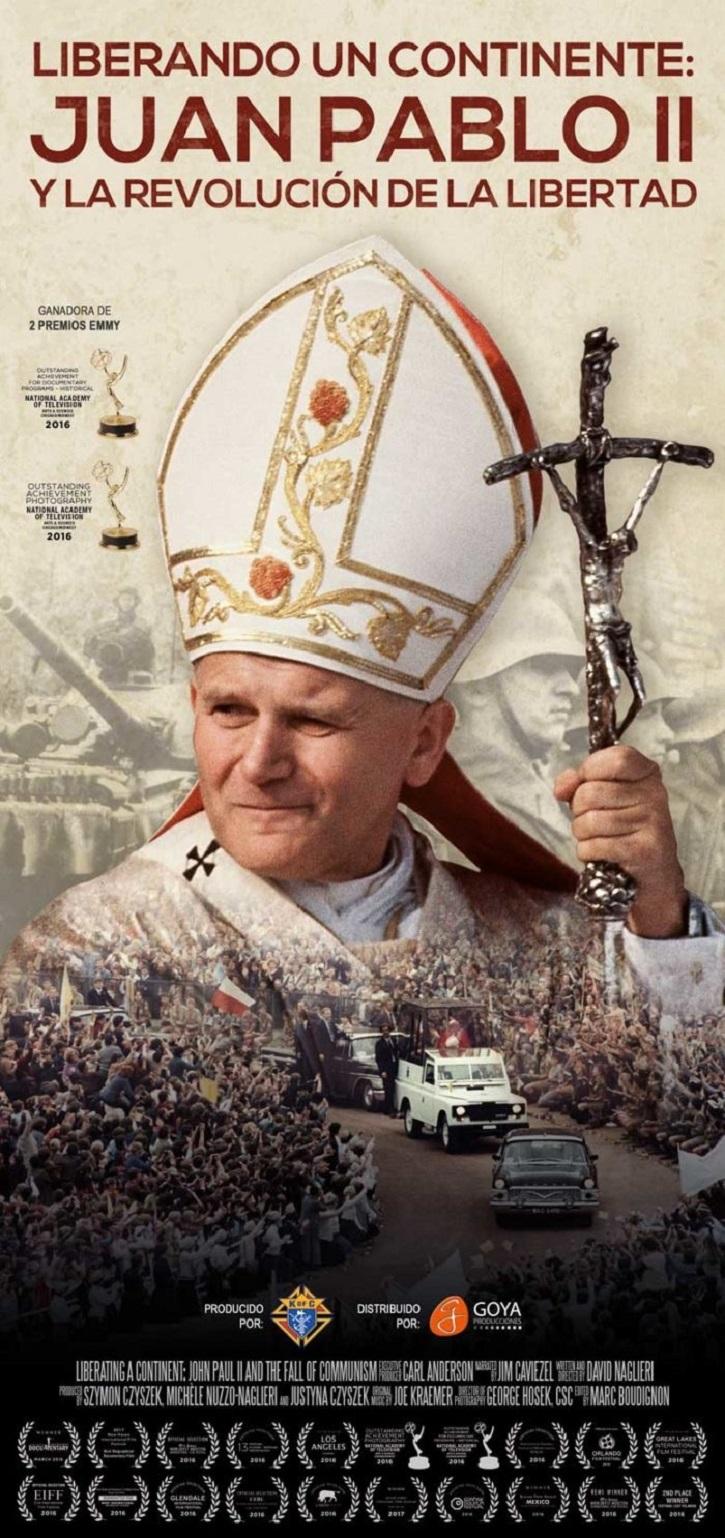 Cartel promocional del filme Liberando un continente | Hoy, hace 15 años, murió San Juan Pablo II, el atleta de Dios