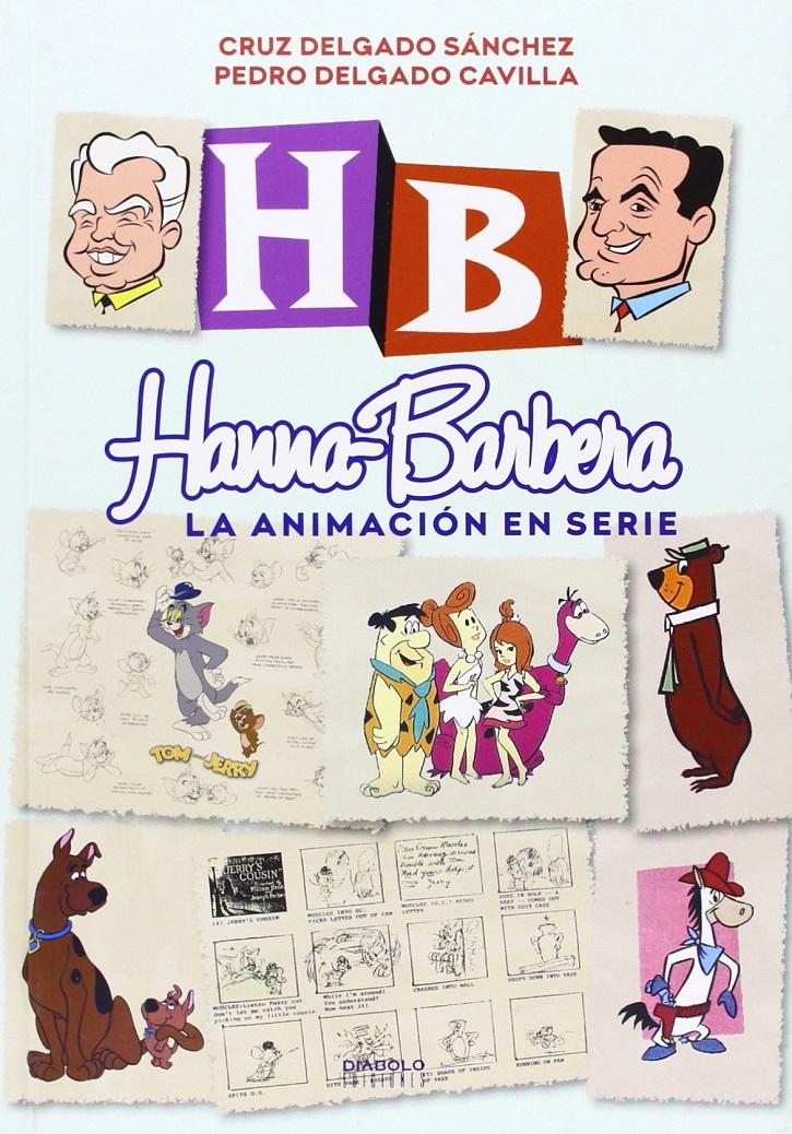 Portada del libro | Celebra el Día del Libro con 'Hanna-Barbera: la animación en serie'
