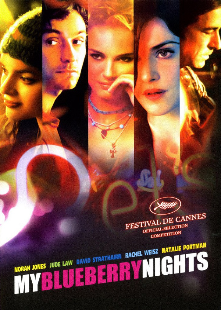 Cartel promocional del filme   Wong Kar Wai insiste en que seas feliz con 'My blueberry nights'