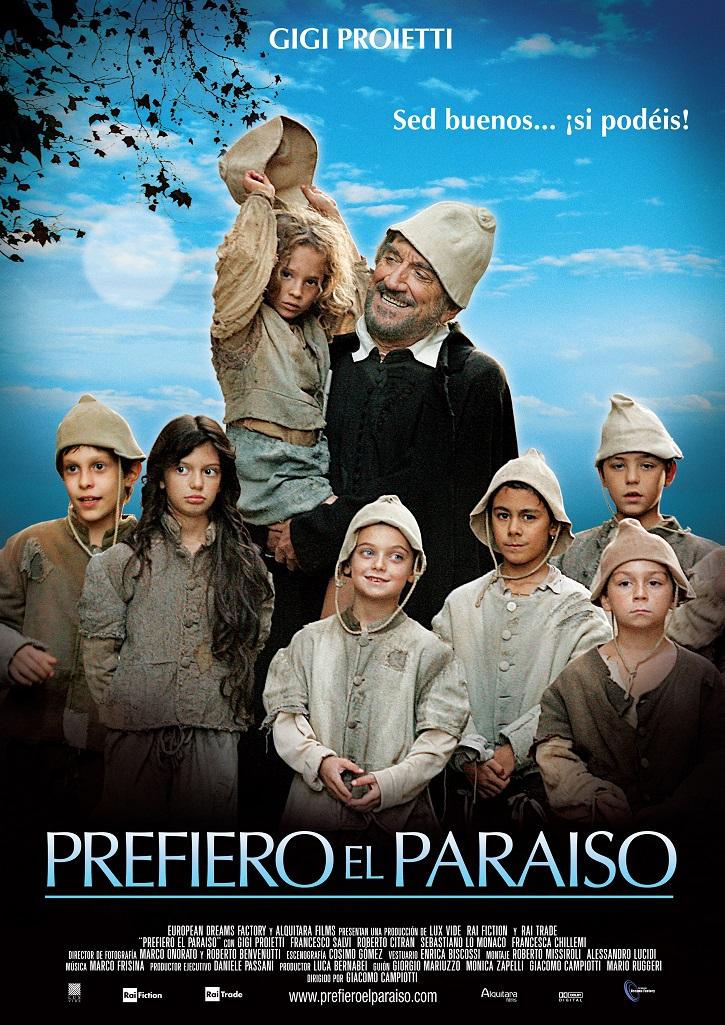 Cartel promocional del filme | 'Prefiero el Paraíso': Simpática hagiografía fílmica de San Felipe Neri