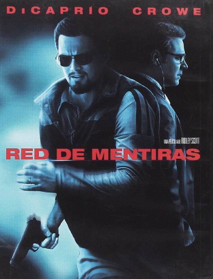 Cartel promocional del filme | 'Red de mentiras': Ridley Scott adelanta a España en espionaje político