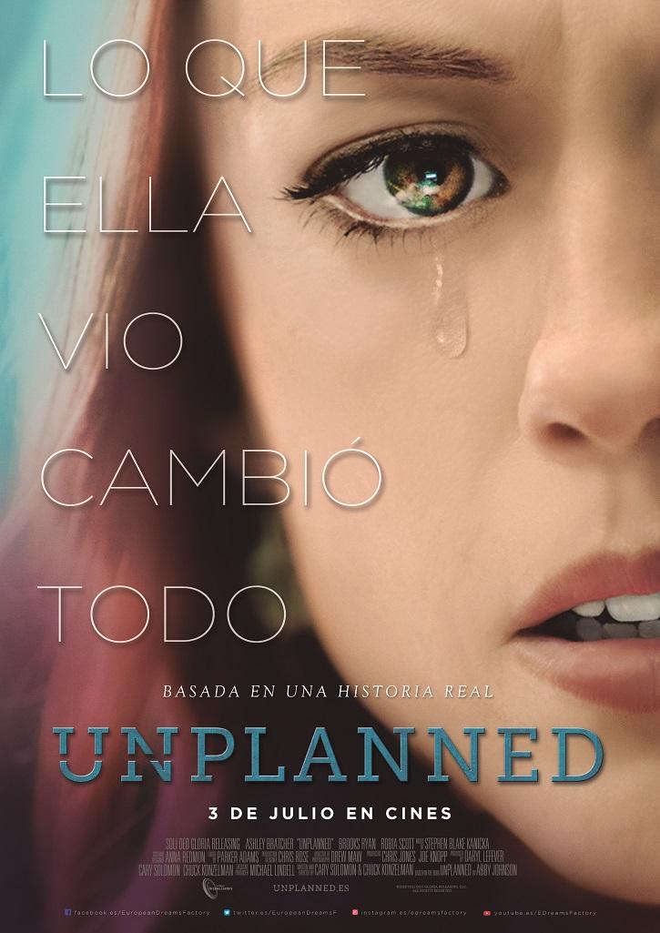 Cartel promocional del filme | 'UNPLANNED' llega a los cines el 3 de julio a un precio muy especial