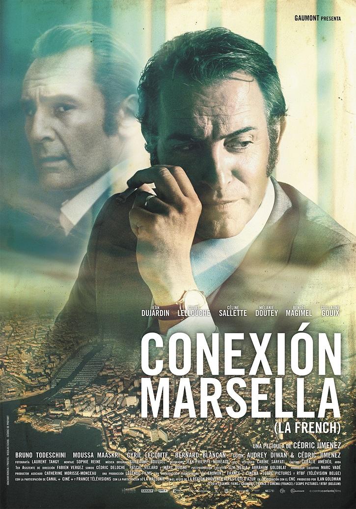 Cartel promocional del filme | 'Conexión Marsella': Creíble thriller sobre el mundo del narcotráfico