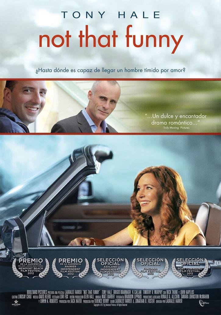 Cartel promocional del filme | 'Not That Funny': Acuérdate de que el amor no está en la persona perfecta