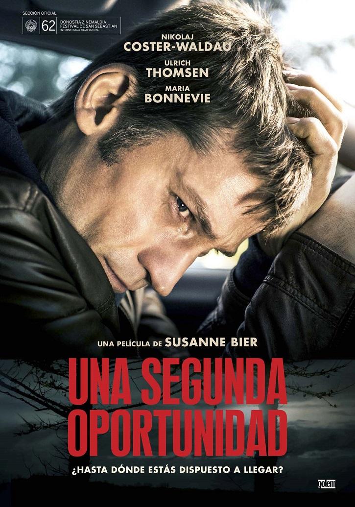 Cartel promocional del filme | 'Una segunda oportunidad': Susanne Bier indaga en los conflictos morales
