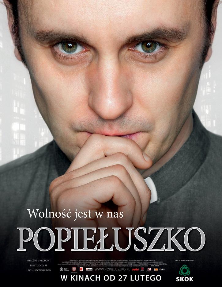 Cartel promocional del filme | 'Popieluszco, la libertad está en nosotros': Lúcido biopic del mártir polaco
