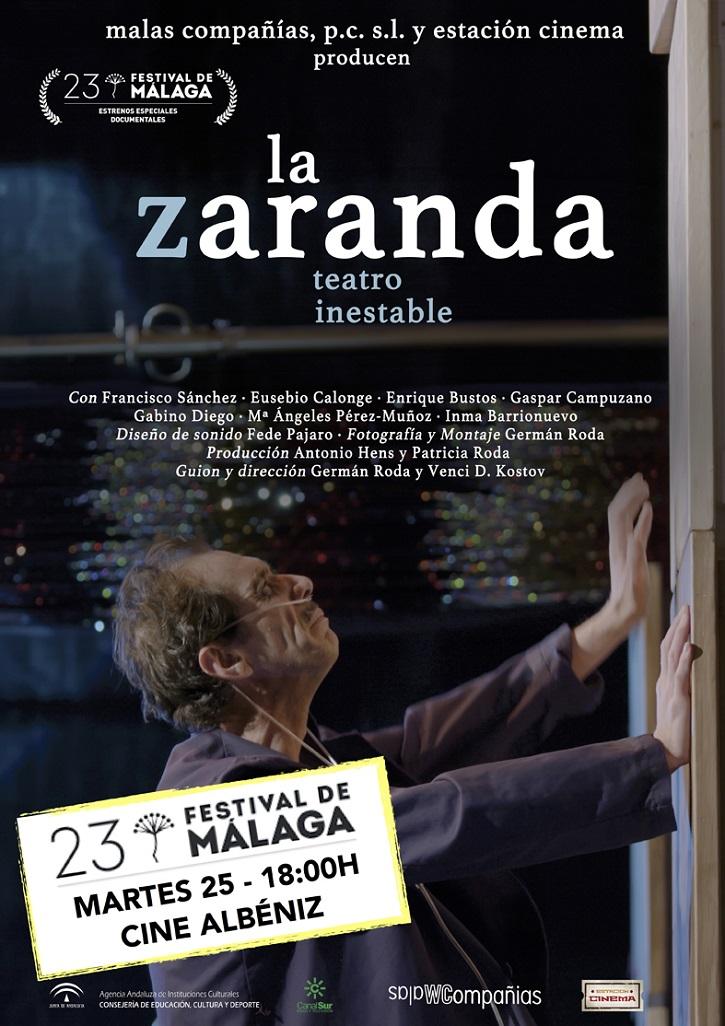 Cartel promocional de La zaranda, teatro inestable   Málaga recibe al primer documental sobre la compañía teatral 'La Zaranda'