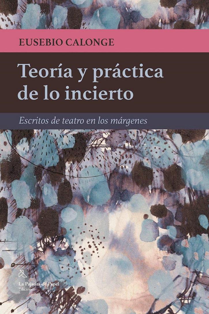 Volumen de Eusebio Calonge   Málaga recibe al primer documental sobre la compañía teatral 'La Zaranda'