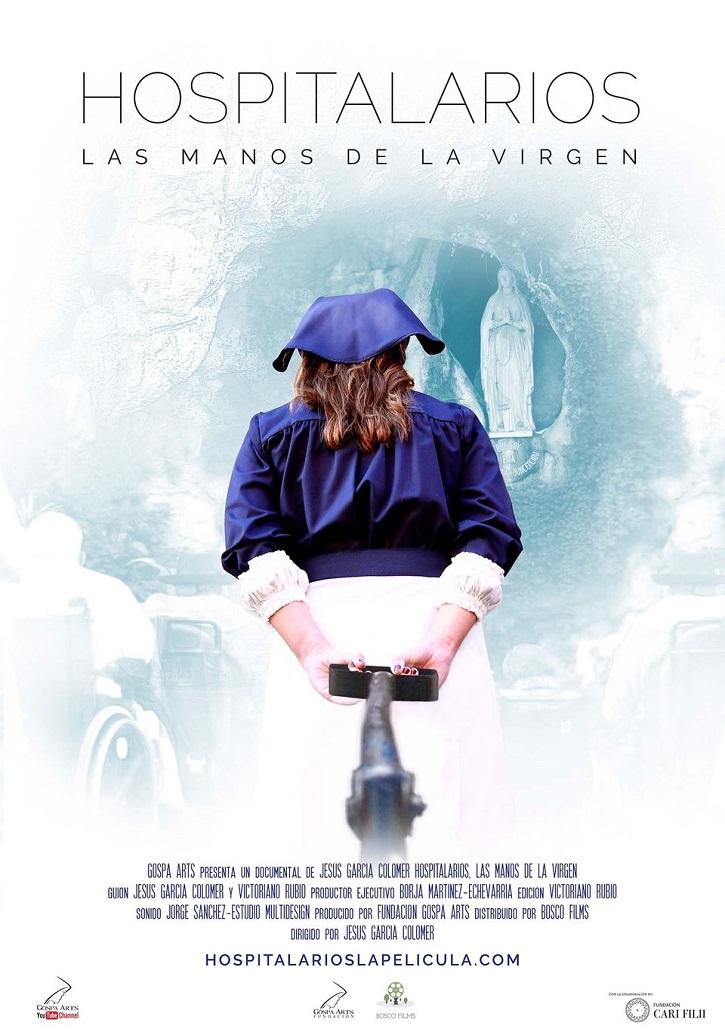 Cartel promocional del filme | 'Hospitalarios, las manos de la Virgen': Esperanza para los enfermos