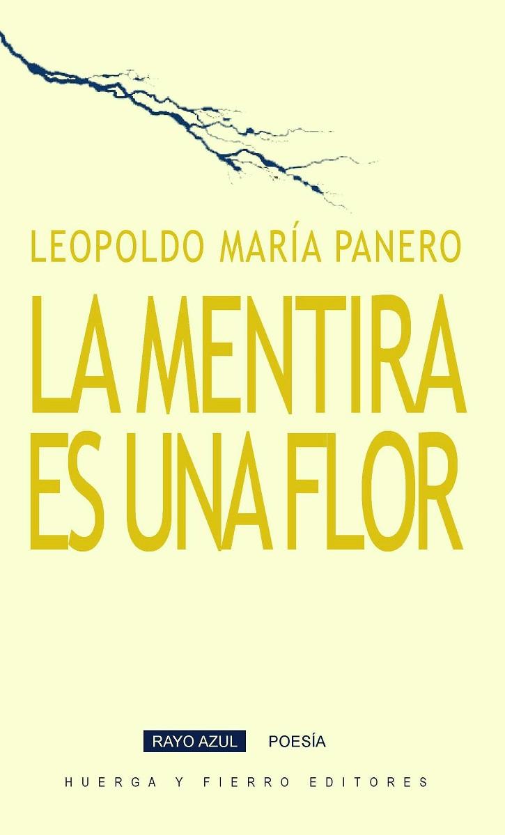 Portada del nuevo poemario | Leopoldo María Panero publica 'La mentira es una flor' en 'Huerga y Fierro'