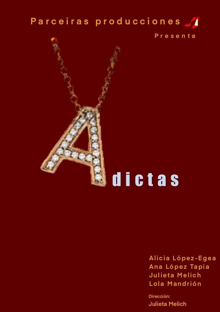 Cartel promocional de Adictas