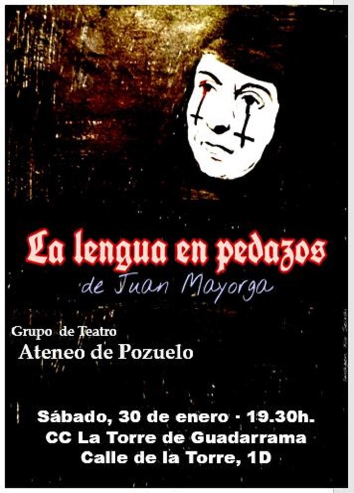 El Ateneo de Pozuelo llega a Guadarrama con 'La lengua en pedazos'